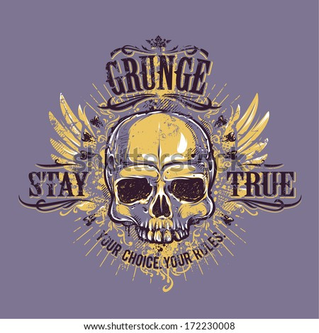 Grunge skull with wings. Stay true vintage print. Vector illustration. - stock vector