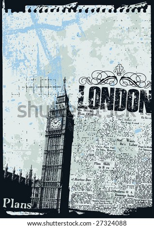 Grunge style news print layout of London's Big Ben Clock