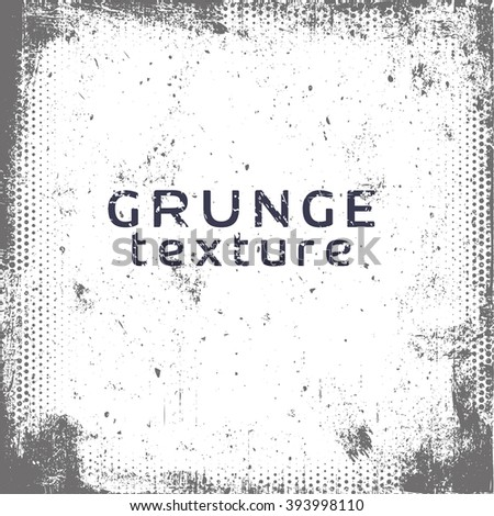 Grunge texture. Grunge background. Vector template. Old style. - stock vector