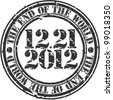 Grunge the end of the world 2012 rubber stamp, vector illustration - stock vector