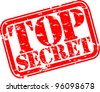 Grunge top secret rubber stamp, vector illustration - stock vector