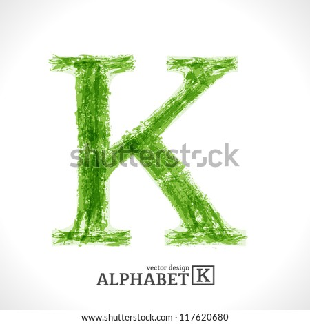 Grunge Vector Letter. Green Eco Style. Font Symbol K. - stock vector