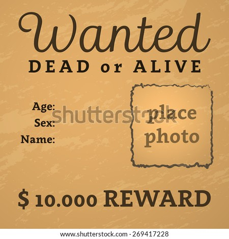 Grunge wanted poster with text and place for photo. Vector illustration. - stock vector