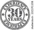 Grunge 30 years of experience rubber stamp, vector illustration - stock vector