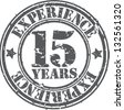 Grunge 15 years of experience rubber stamp, vector illustration - stock vector