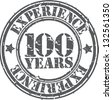Grunge 100 years of experience rubber stamp, vector illustration - stock vector