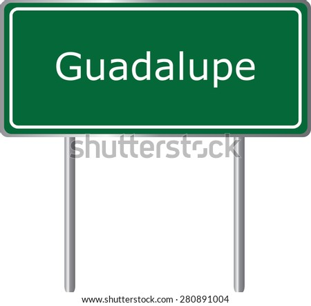 Guadalupe , California, road sign green vector illustration, road table, USA city - stock vector