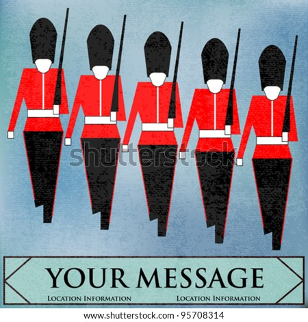 Guardsmen Marching Message, for a British Royal event or Jubilee - stock vector
