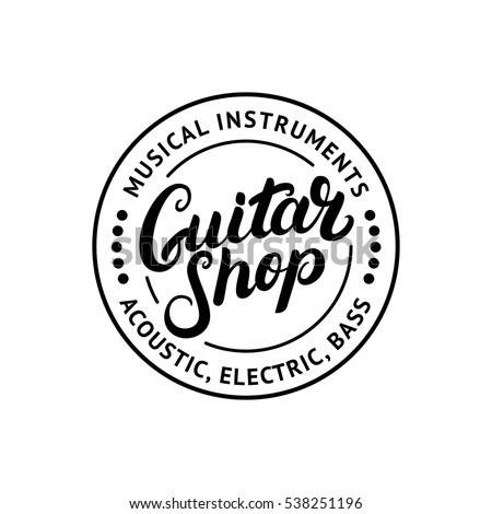Guitar Shop Hand Written Lettering Logo Emblem Label Badge Vintage Style