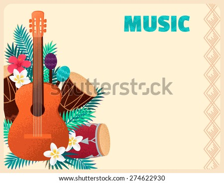 Guitar with percussion and conga drums, maracas, palm leaves and tropical flowers. Concept for beach party, ethnic music or open air festival. Poster, card, flyer or invitation - stock vector