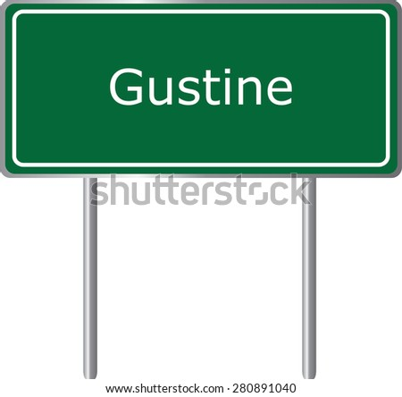 Gustine , California, road sign green vector illustration, road table, USA city - stock vector