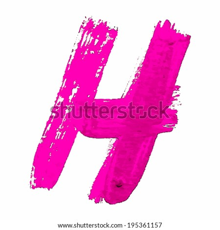 H - Pink handwritten letters on white background. Acrylic colors. Vector Illustration.