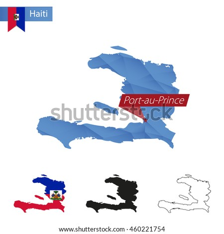 Haiti blue Low Poly map with capital Port-au-Prince, versions with flag, black and outline. Vector Illustration. - stock vector