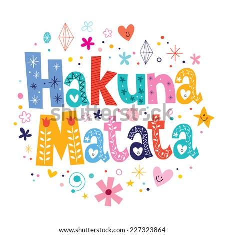 Hakuna Matata - stock vector