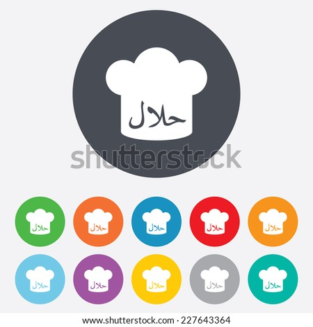 Halal food product sign icon. Chef hat. Natural muslims food symbol. Round colourful 11 buttons. Vector