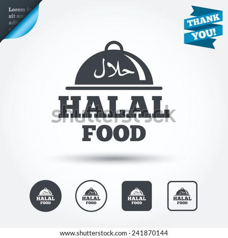 Halal food product sign icon. Natural muslims food platter serving symbol. Circle and square buttons. Flat design set. Thank you ribbon. Vector - stock vector