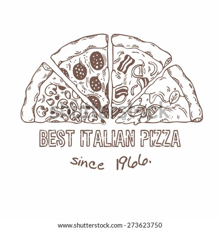 Half of pizza with different slices. Hand drawn food. Sketched vector illustration - stock vector