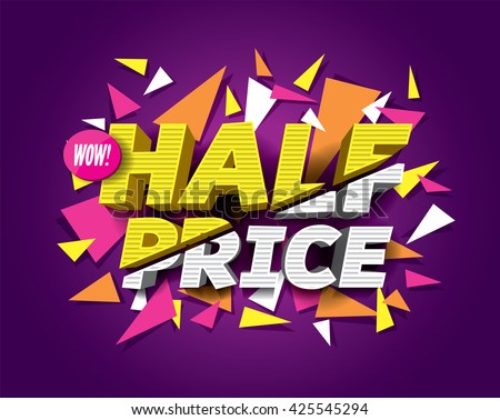 Half Price Sale concept with abstract triangle elements. sale layout design. Vector illustration. - stock vector
