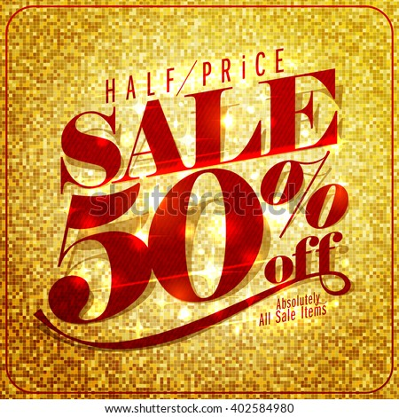 Half price sale mock up design, 50% off, rich and fashion vector illustration - stock vector