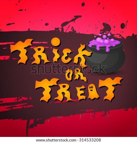 Halloween banner. Trick or treat typography poster.Halloween lettering. Halloween poster. EPS10 vector. - stock vector