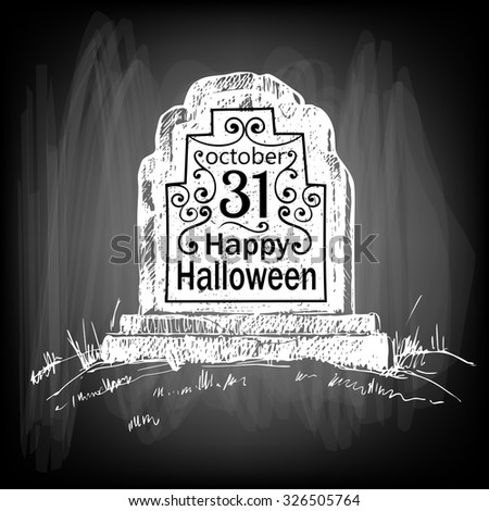 Halloween card. Hand drawn tombstone with lettering on chalkboard background. Vector illustration contains gradient meshes. - stock vector