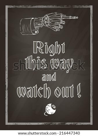Halloween chalk board poster with skeleton hand and eyeball, vintage styled. Vector illustration, eps10. - stock vector