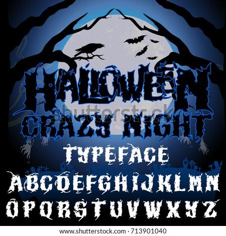 halloween crazy night typeface stylish halloween holiday font on dark background with fool moon - Good Halloween Font