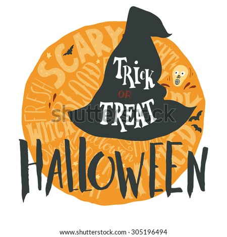 Halloween grunge emblem with a witch hat silhouette and hand lettering on full moon in back. Trick or treat. - stock vector
