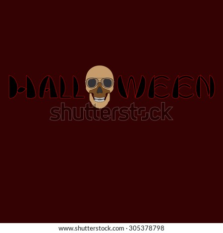 Halloween hand lettering with skull.Typography Vector Background. Handmade calligraphy.  - stock vector