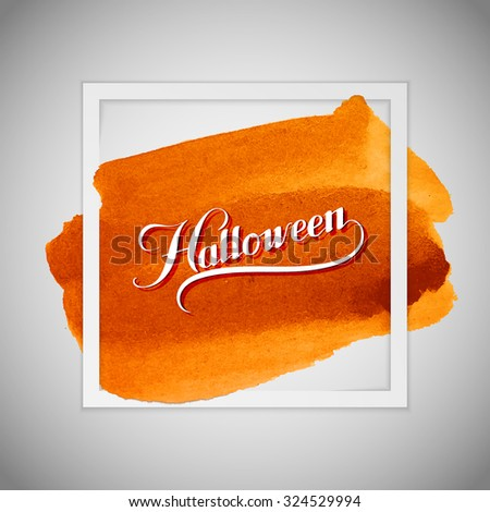 Halloween. Holiday Vector Illustration. Lettering Composition On The  Watercolor Background - stock vector
