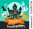 Halloween House Ghost Pumpkin Face Party Invitation Card Flat Vector Illustration - stock vector