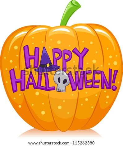 Halloween Illustration of a Pumpkin with Halloween Greetings Written Over it - stock vector