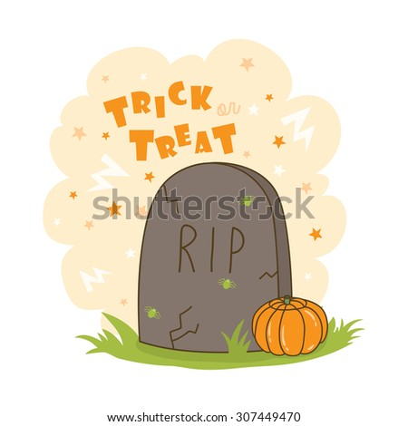halloween illustration with tombstone and pumpkin and trick or treat text message. can be used for halloween greeting cards and party invitations - stock vector