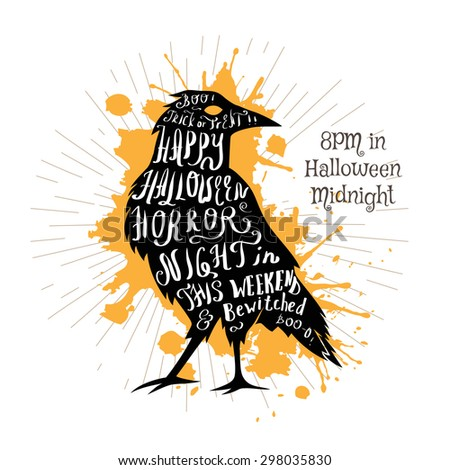Halloween invitation banner with black shape of raven and calligraphic holiday wishes. Halloween retro hand lettering poster. - stock vector
