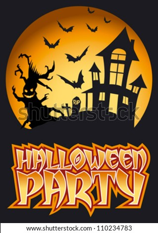Halloween Party Graphic with Scary Tree and flying Bats in front of haunted house.