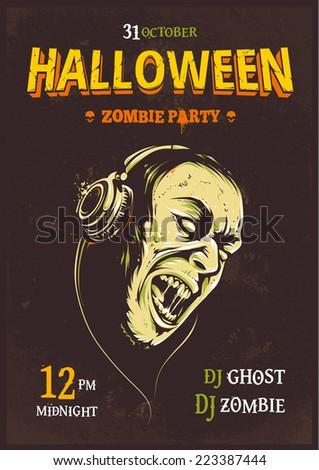 Halloween party poster template. Zombie with headphones. Halloween typography. Vector illustration. - stock vector