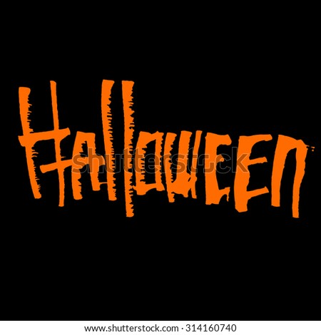Halloween themed calligraphic hand written orange ink lettering - stock vector