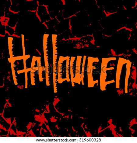 Halloween themed calligraphic lettering with scratches - stock vector