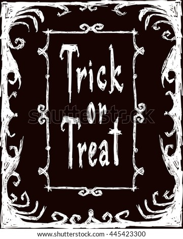 Halloween vector ?reepy poster. Frameworks and letters. Drawing and lettering is handmade are made with white chalk on dark brown background. This useful to cards, poster, invitations, stickers. - stock vector