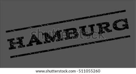 Hamburg watermark stamp. Text tag between parallel lines with grunge design style. Rubber seal stamp with scratched texture. Vector black color ink imprint on a gray background.
