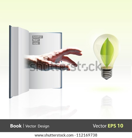 Hand coming out of a book and taking a bulb with a leaf inside. Vector design. - stock vector