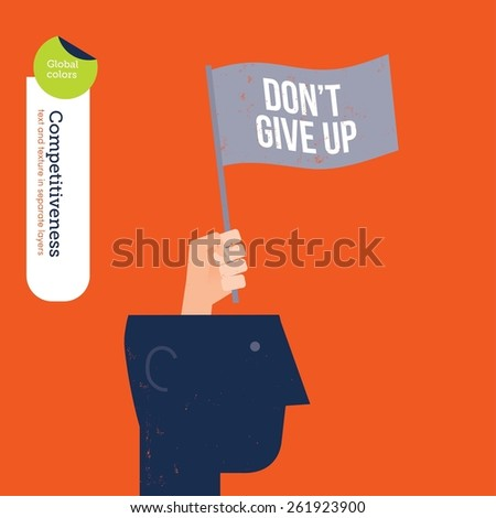 Hand coming out of a head with a don't give up flag. Vector illustration Eps10 file. Global colors. Text and Texture in separate layers. - stock vector