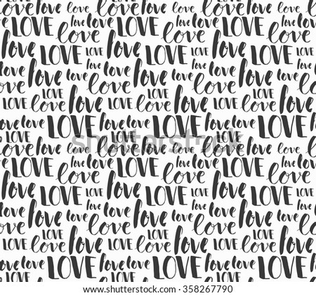 Hand crafted seamless pattern in vector, quote,love saying, vintage, retro, hand crafted, hand drawn. made for invitation, wedding, greeting card, web template, etc