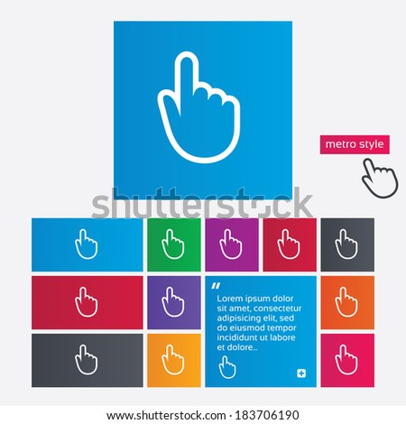 Hand cursor sign icon. Hand pointer symbol. Metro style buttons. Modern interface website buttons with hand cursor pointer. Vector