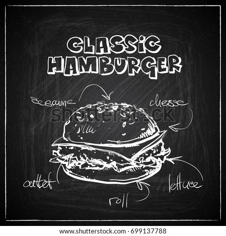Hand draw of burger on a chalkboard. Vector collection.