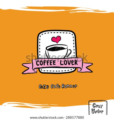 Hand drawing coffee cup with banner logo vector.