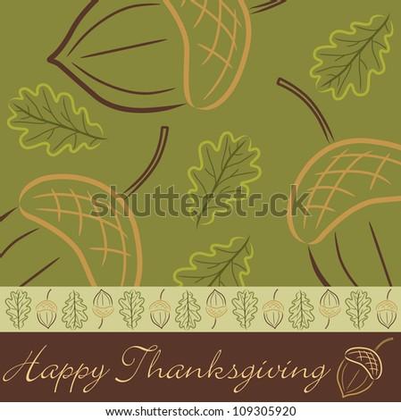 Hand drawn acorn Thanksgiving card in vector format. - stock vector