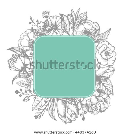 Hand drawn banner with frame for your text. Vintage grunge greeting card with flowers and leaves. Vector illustration.