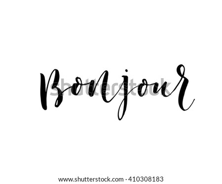 deux images pour un titre - Page 17 Stock-vector-hand-drawn-bonjour-phrase-hello-in-french-modern-brush-calligraphy-ink-illustration-hand-drawn-410308183