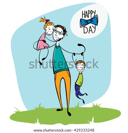 Hand Drawn card for Father's Day. Happy kids with  father in sketch style. Vector illustration.